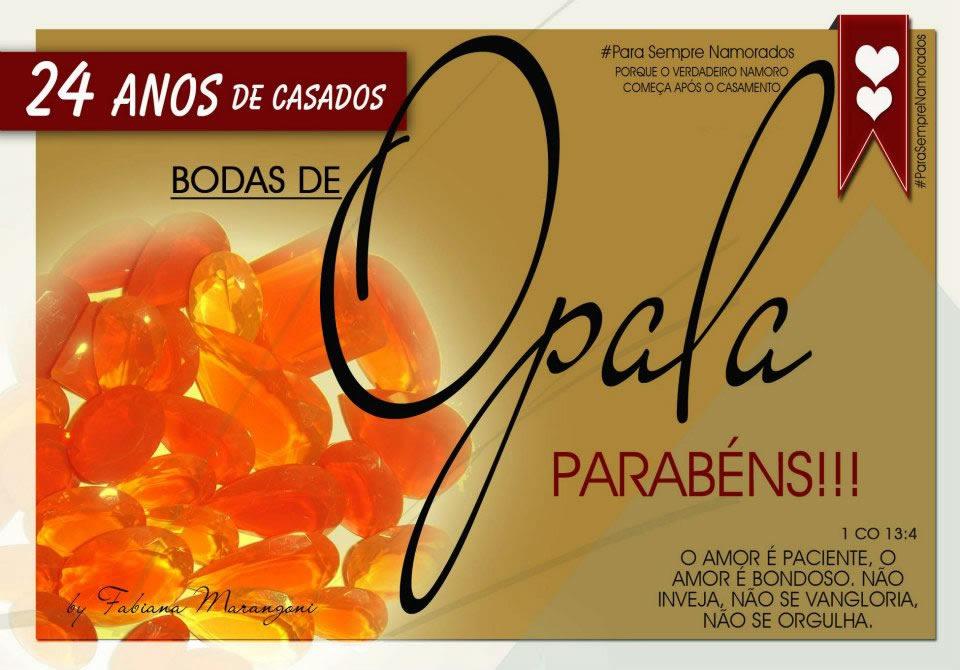 Bodas de Opala, 24 anos de casamento